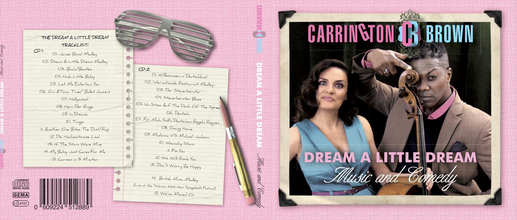 Dream a little dream – audio CD (live)